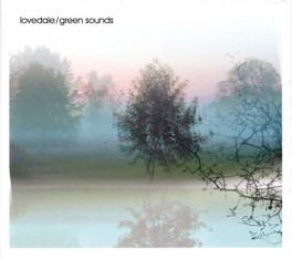 LOVEDALE/GREEN SOUNDS LOVEDALE, CD