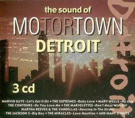 SOUND OF MOTORTOWN DETROI W/MARVIN GAYE/JACKI WILSON/MARTHA REEVES/MARY WELLS Audio CD, V/A, CD