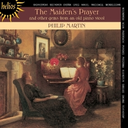MAIDEN'S PRAYER WORKS BY BEETHOVEN/DVORAK/GRIEG... PHILIP MARTIN, CD