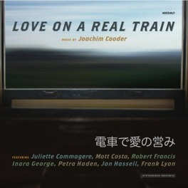 LOVE ON A REAL TRAIN A TIMELESS EFFORT, AND WILL SPEAK TO YOUR HEART. LOVE ON A REAL TRAIN, CD