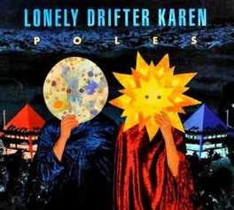 POLES -DIGI- LONELY DRIFTER KAREN, CD