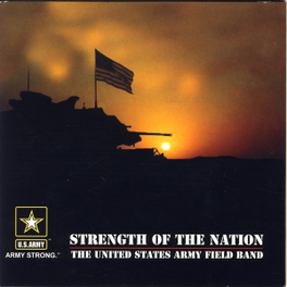 STRENGTH OF THE NATION U.S. ARMY FIELD BAND, CD