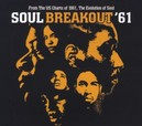 SOUL BREAKOUT '61 FROM THE US CHARTS OF 1961, THE EVOLUTION OF SOUL