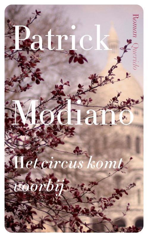 Het circus komt voorbij Modiano, Patrick, Paperback