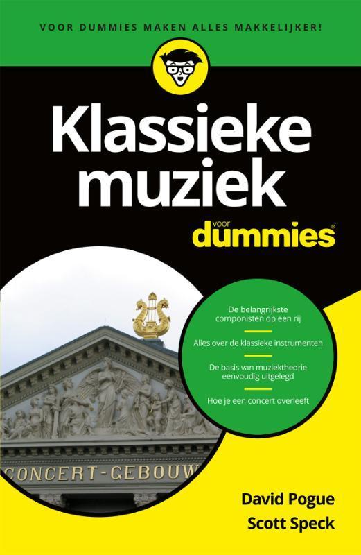 Klassieke muziek voor Dummies David Pogue, Paperback