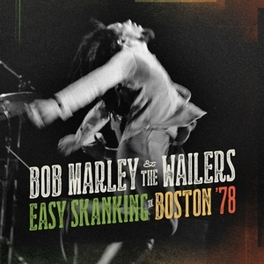 EASY SKANKING BOSTON 1978 MARLEY, BOB & THE WAILERS, Vinyl LP