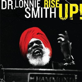 RISE UP FEAT:PETER BERNSTEIN/DONALD HARRISON/HERLIN RILEY Audio CD, DR. LONNIE SMITH, CD