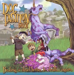 BEATING A DEAD HORSE TO.. .. DEATH Audio CD, DOG FASHION DISCO, CD
