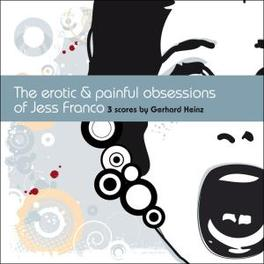 EROTIC AND PAINFUL.. .. OBSESSIONS OF JESS FRANCO Audio CD, GERHARD HEINZ, CD