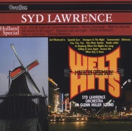 HOLLAND SPECIAL & WELT.. .. HITS (MADE IN GERMANY) LAWRENCE, SYD -ORCHESTRA-, CD