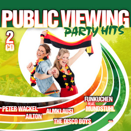 PUBLIC VIEWING PARTY HITS V/A, CD