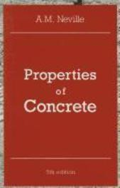Properties of Concrete A. M. Neville, Paperback