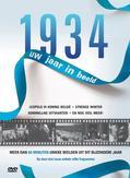 1934 UW JAAR IN BEELD
