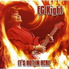 IT'S HOT IN HERE E.G. KIGHT, CD