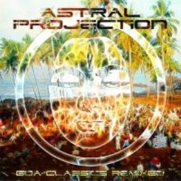 GOA CLASSICS REMIXED ASTRAL PROJECTION, CD