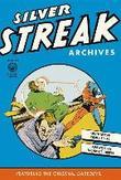 Silver Streak Archives...