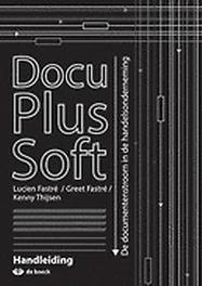 DocuPlusSoft - handleiding De documentenstroom in de handelsonderneming, FASTRE, LUCIEN, onb.uitv.