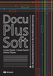 DocuPlusSoft De documentenstroom in de handelsonderneming, FASTRE, LUCIEN, onb.uitv.