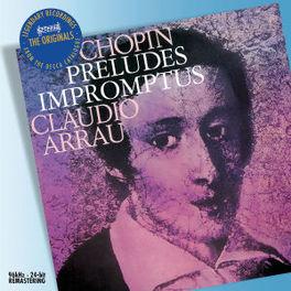 PRELUDES/IMPROMPTUS CLAUDIO ARRAU Audio CD, F. CHOPIN, CD