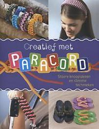 Creatief met paracord stoere knoopideeën en slimme technieken, Jakobs, Jos�e, Paperback