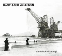 POST FUTURE RECORDNGS BLACK LIGHT ASCENSION, CD
