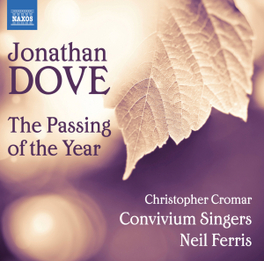 PASSING OF THE YEAR CONVICIUM SINGERS/CHRISTOPHER CROMAR J. DOVE, CD