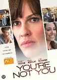 You're not you, (DVD)