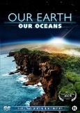 Our earth - Our oceans, (DVD)