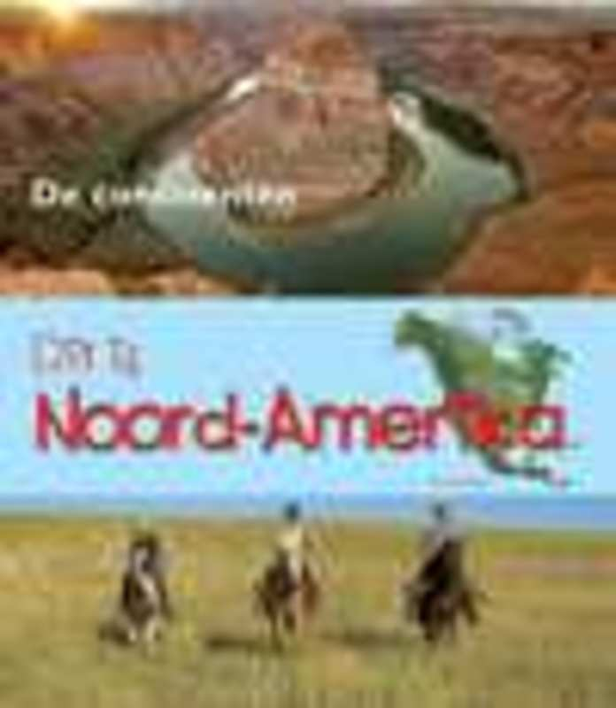 Dit is Noord-Amerika Oxlade, Chris, Hardcover