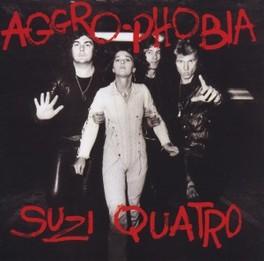 AGGRO PHOBIA SUZI QUATRO, CD