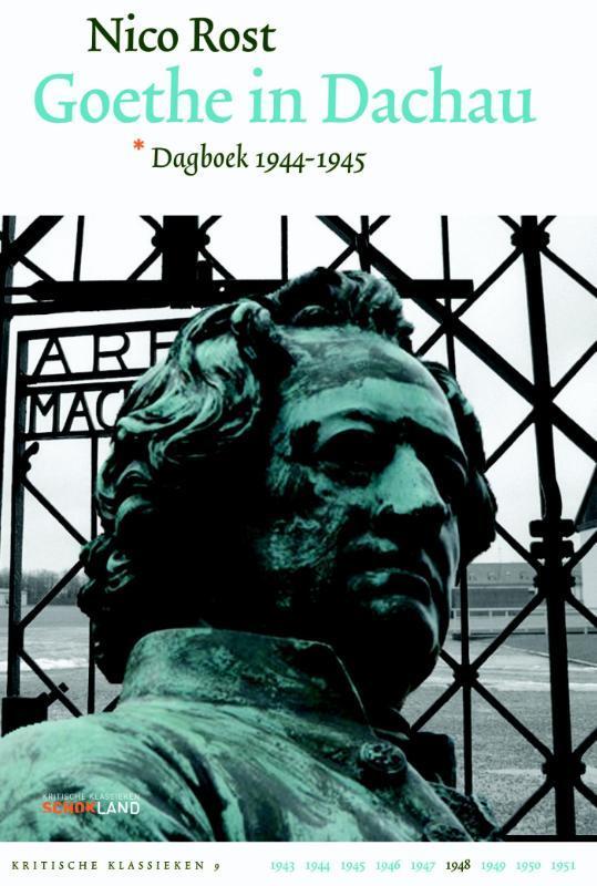 Goethe in Dachau dagboek 1944-1944, Rost, Nico, Hardcover