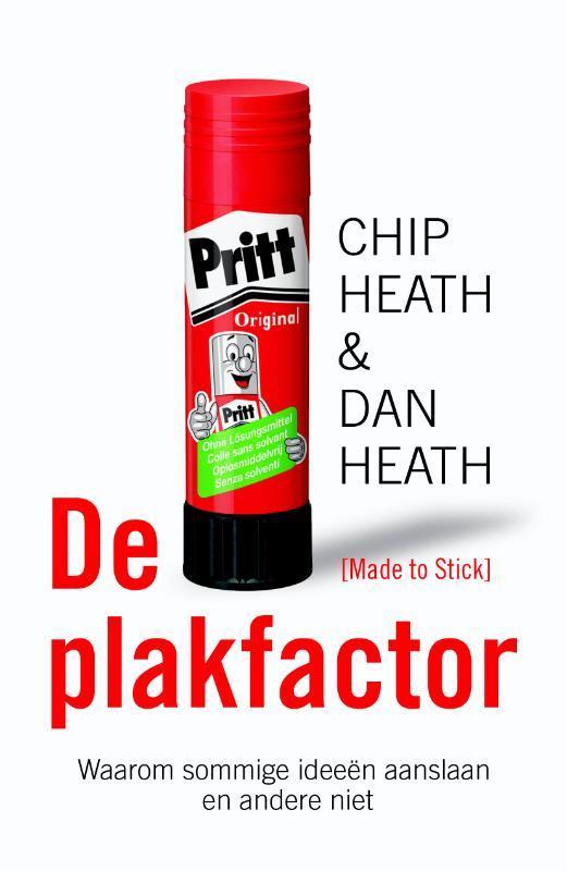 De plakfactor waarom sommige ideeën aanslaan en andere niet, Chip Heath, Paperback