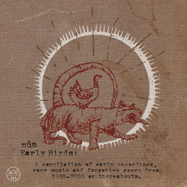 EARLY BIRDS MUM, CD