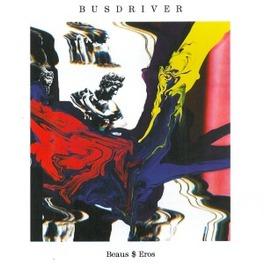 BEAUS$EROS BUSDRIVER, LP