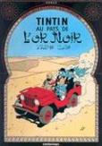 Tintin Au Pays de L'Or Noir * Land of Black Gold