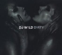 DIRTY -DIGI- DJ WILD, CD