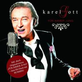 FUR IMMER JUNG Audio CD, KAREL GOTT, CD