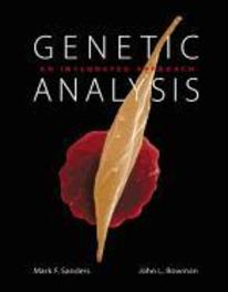 Genetic Analysis:An Integrated Approach: United States Edition Bowman, John L., Hardcover