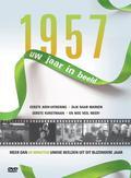 1957 UW JAAR IN BEELD