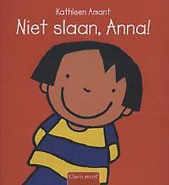 Niet slaan, Anna! Kathleen Amant, Hardcover