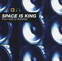 SPACE IS KING - FROM.. .. DUB TO DUBSTEP