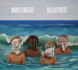 RELATIVES MAD GREGS, CD