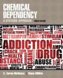 Chemical Dependency A Systems Approach, McNeece, C. Aaron, Paperback