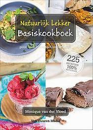 Natuurlijk lekker basiskookboek puur, vers, biologisch en natuurlijk, van der Vloed, Monique, Hardcover