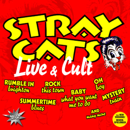 LIVE & CULT STRAY CATS, CD
