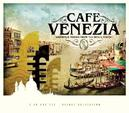 CAFE VENEZIA - TRILOGY