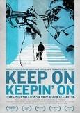 Keep on keepin on, (DVD)