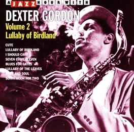 A JAZZ HOUR WITH VOL. 2 Audio CD, DEXTER GORDON, CD