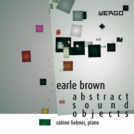 ABSTRACT SOUND OBJECTS SABINE LIEBNER E. BROWN, CD