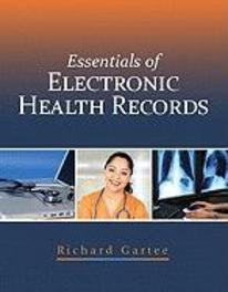 Essentials of Electronic Health Records Richard, Gartee, Paperback